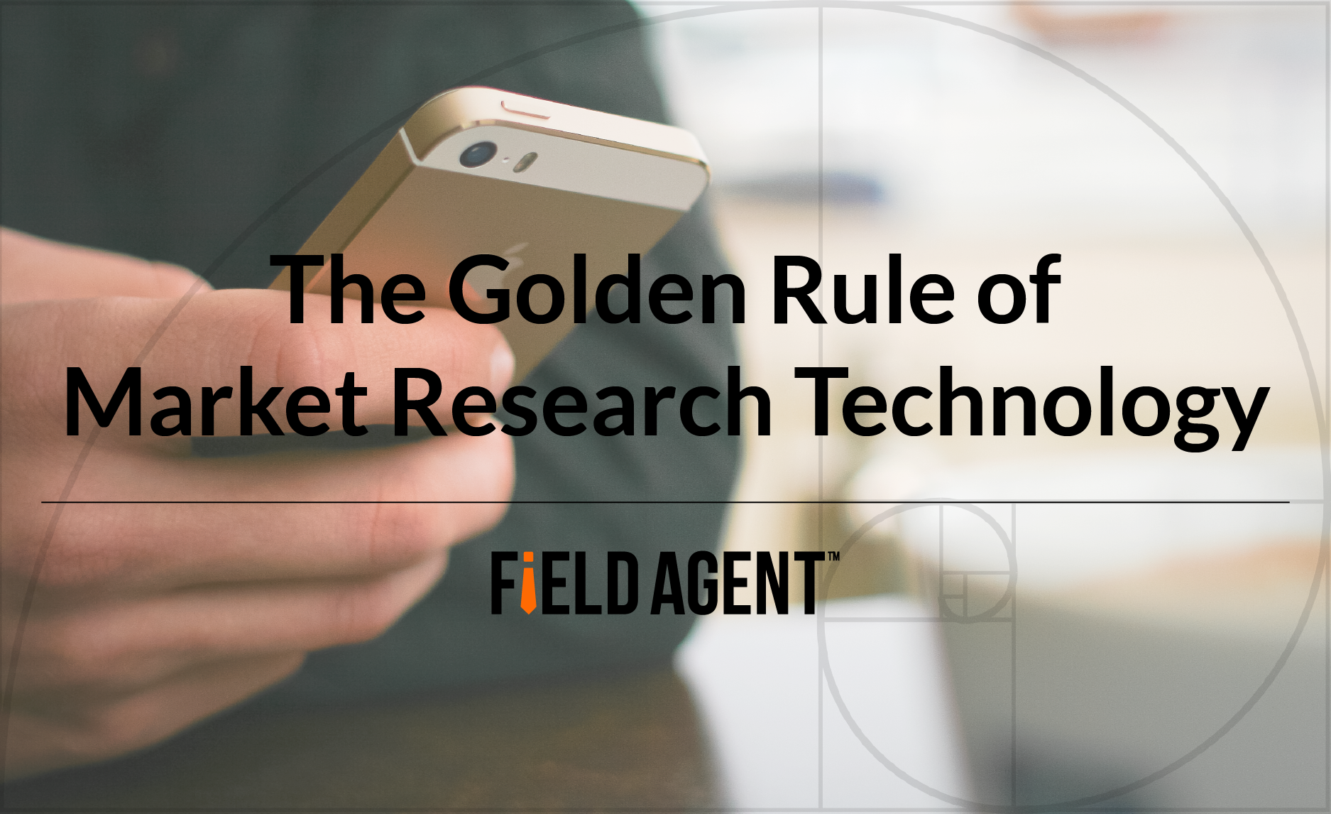The Golden Rule of Market Research Technology