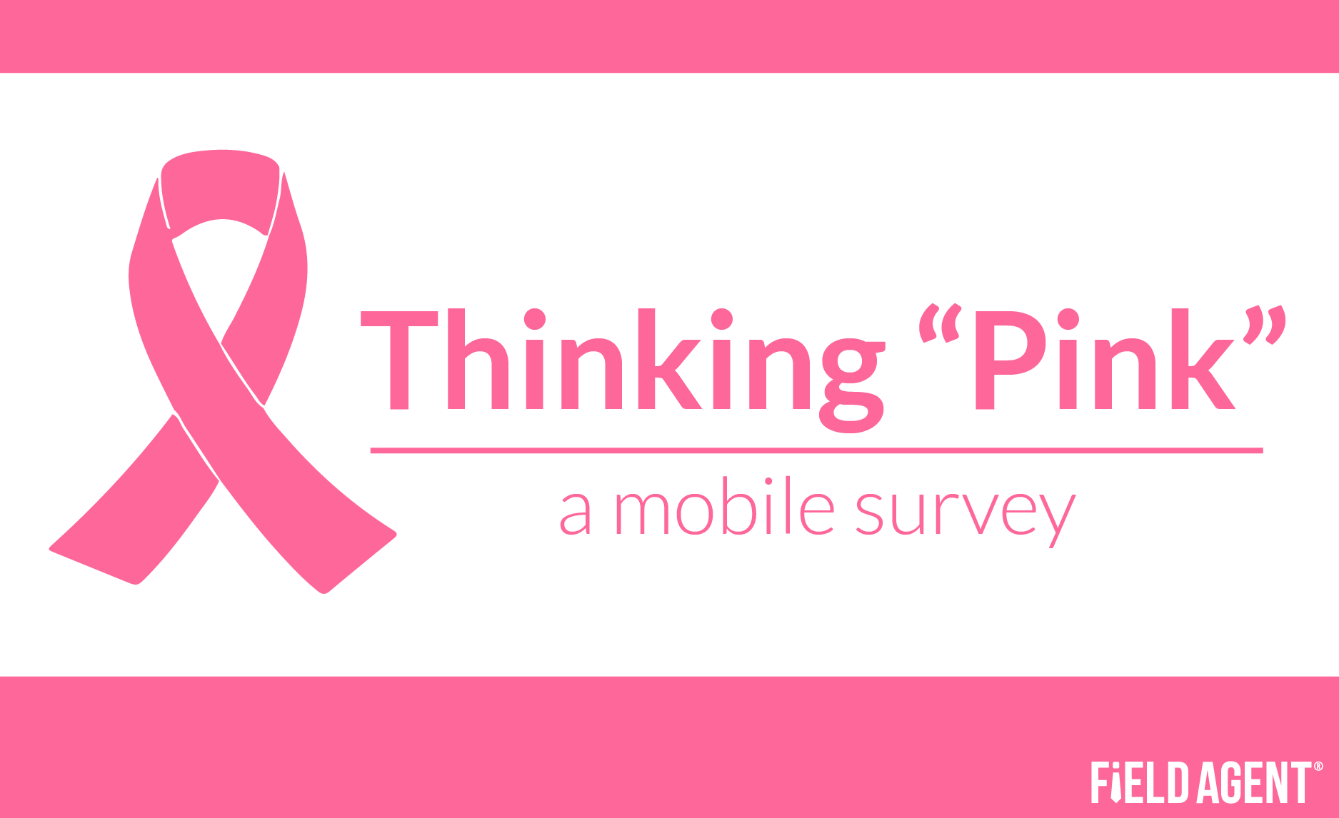 "Thinking ""Pink"" a mobile survey"