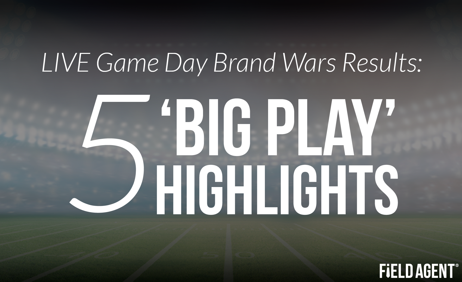 LIVE Game Day Brand Wars Results: 5 'Big Play' Highlights