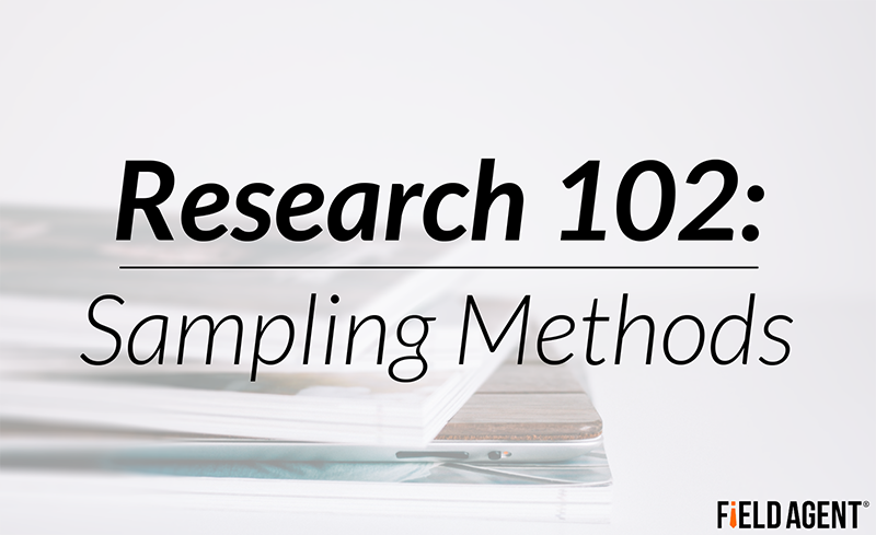 Research 102: Sampling Methods