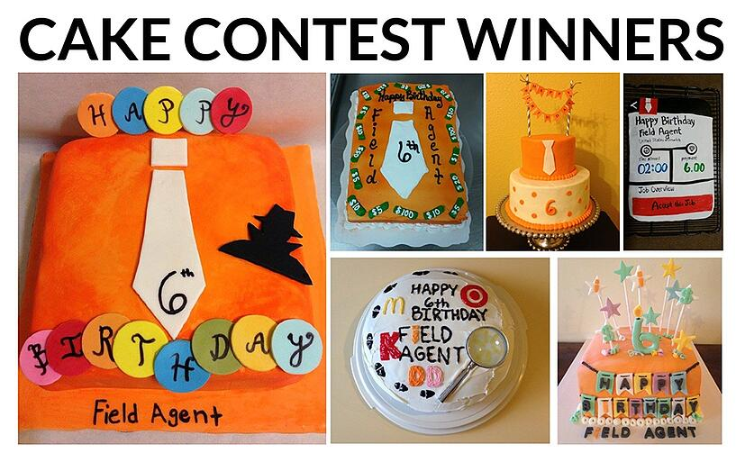 Field Agent's 6th Birthday Cake Contest Winners