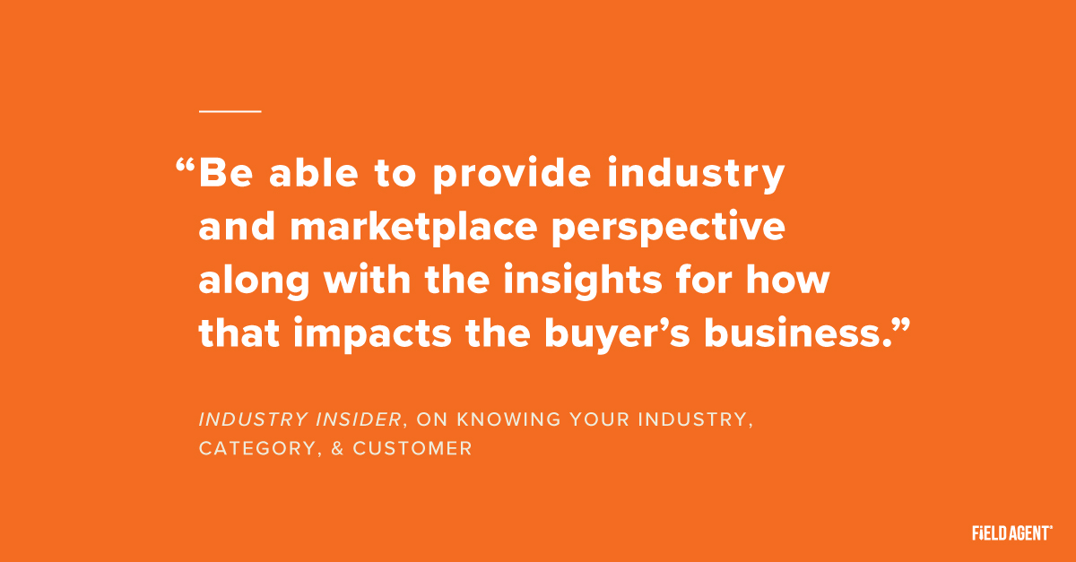 Field Agent - How to prepare for a buyer meeting quote on knowing your industry