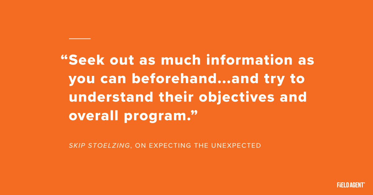 Field Agent - How to prepare for a buyer meeting quote on expecting the unexpected