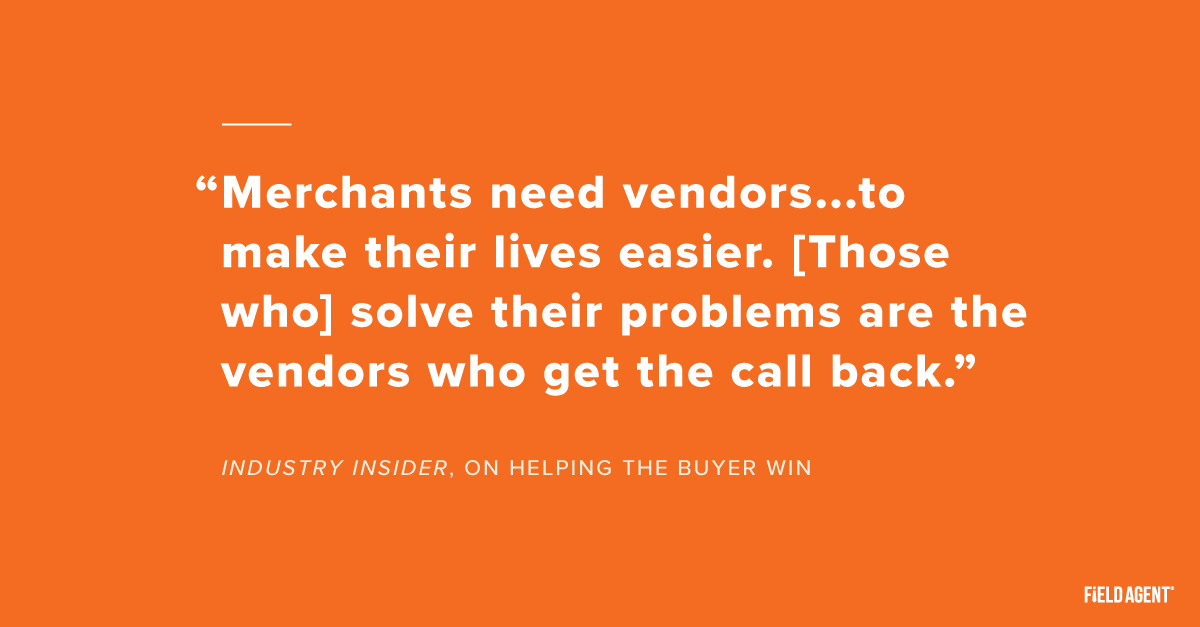 Field Agent - How to prepare for a buyer meeting quote on helping the buyer win