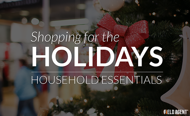 Shopping for the Holidays - Household essentials