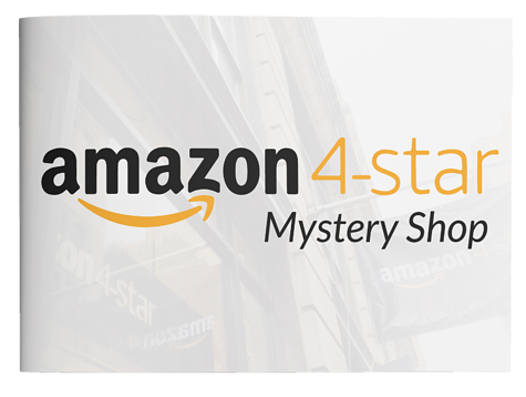 Amazon 4-star Mystery Shop Report