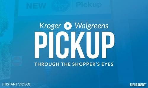 Kroger Walgreens Pickup: Through the Shopper's Eyes
