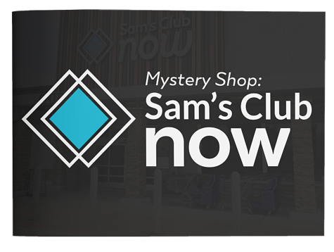 Sam's Club Now Mystery Shop Report