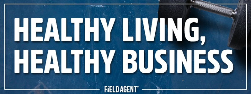 Field-Agent-Healthy-Living-Healthy-Business.jpg
