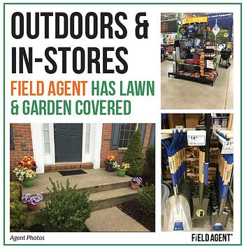 Outdoors & In-Stores Field Agent Has Lawn & Garden Covered Agent Photo