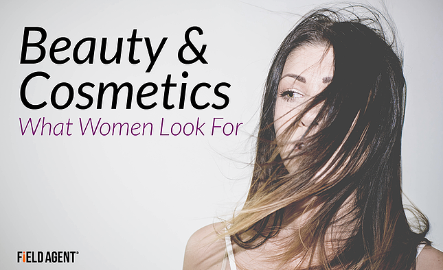 Beauty and Cosmetics, What women look for