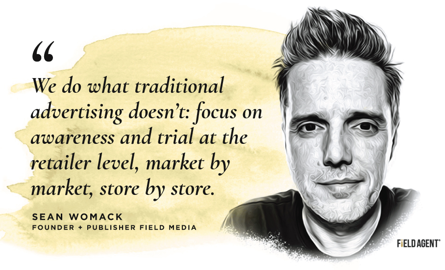 Sean Womack - Founder & Publisher Field Media Quote