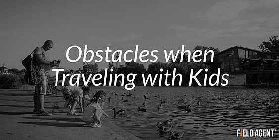 Obstacles when Traveling with Kids