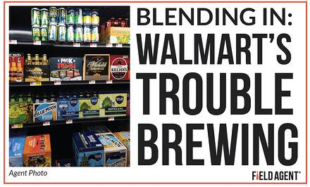 Blending In: Walmart's Trouble Brewing Agent Photo