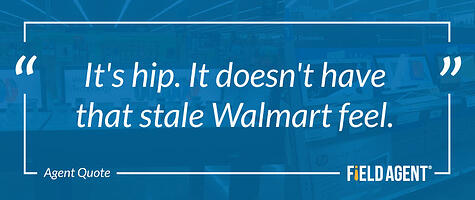 "Agent Quote of Walmart's Updated Electronics Department ""It's hip. It doesn't have that stale Walmart feel."""
