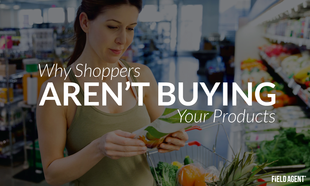 Why shoppers aren't buying your products