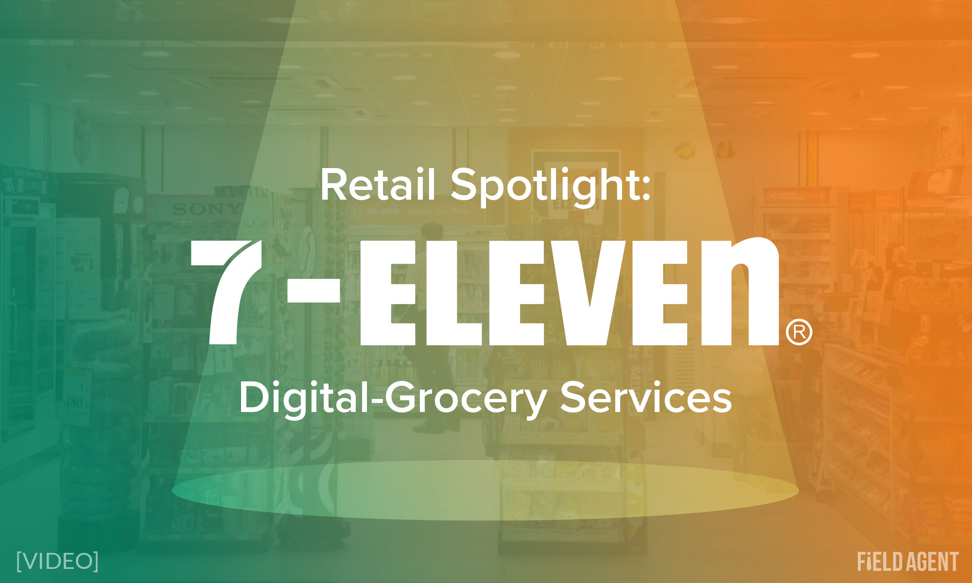 Spotlight: Inside 7-Eleven's Digital-Grocery Services [Video]