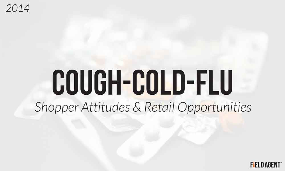 2014 Cough, Cold, and Flu: Shopper Attitudes and Retail Opportunities