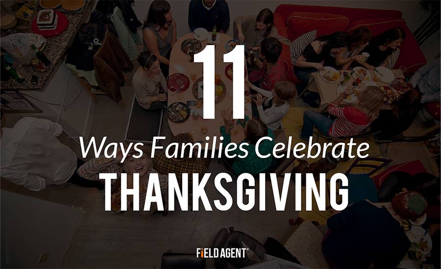 11 Ways Families Celebrate Thanksgiving