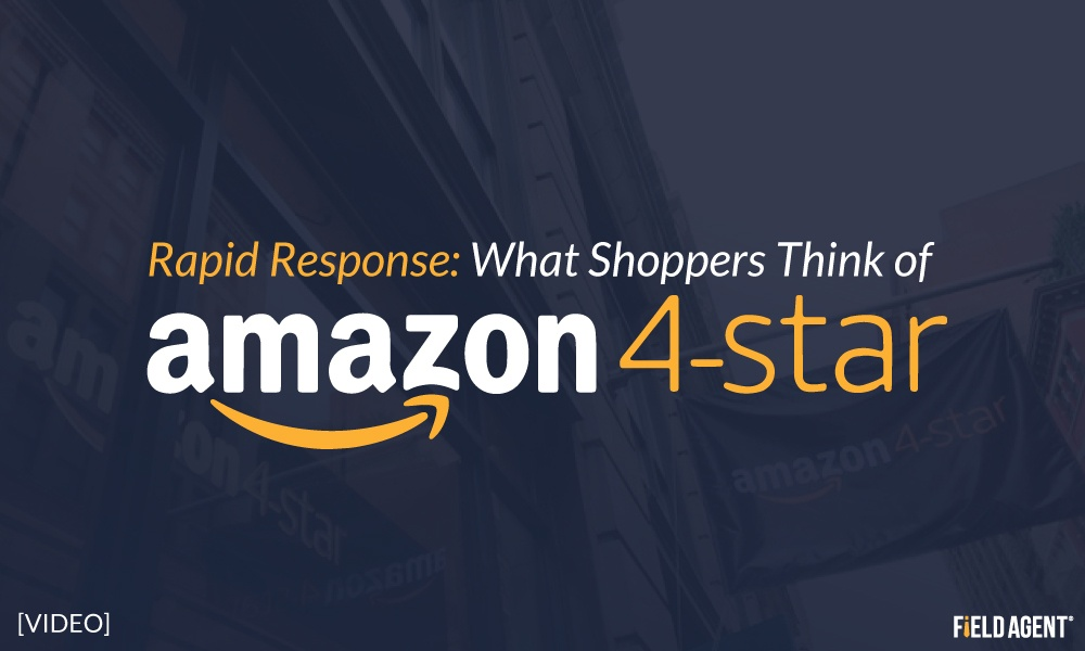 Rapid Response: What Do Shopper Think of Amazon 4-Star? [Video]