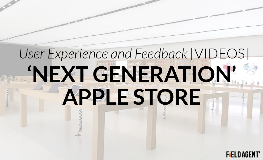 U0027Next Generationu0027 Apple Store   User Experience U0026 Feedback [VIDEOS]