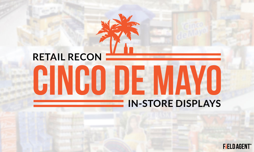 Retail Recon: The In-Store Displays & Signs of Cinco De Mayo