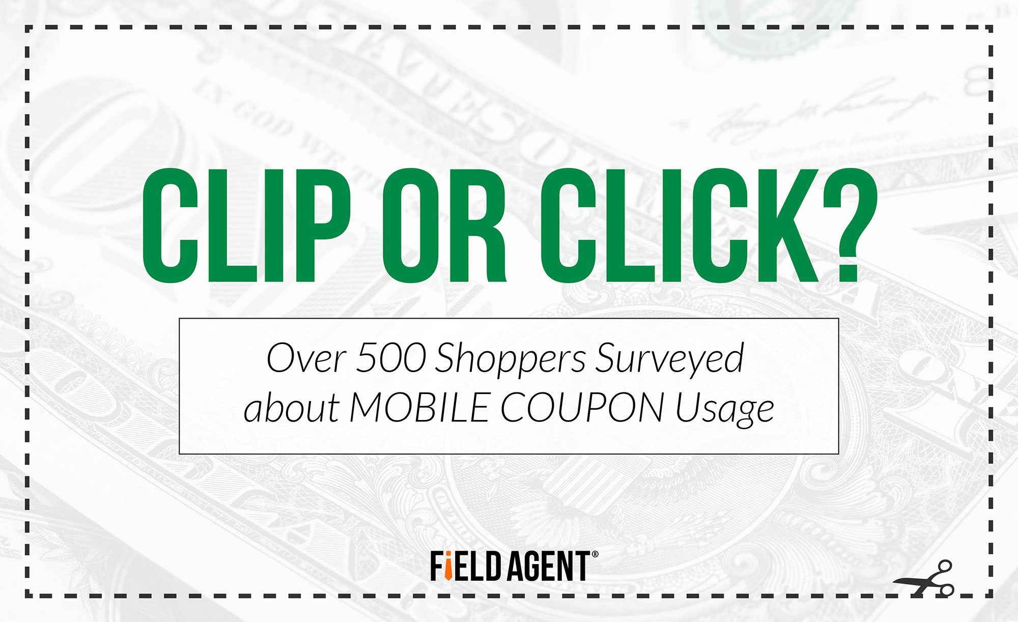 Clip or Click? Over 500 Shoppers Surveyed about MOBILE COUPON Usage