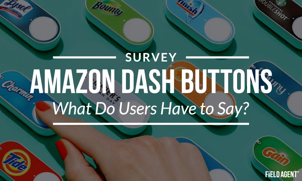 Pushing All the Right Buttons? Survey of Amazon Dash Users