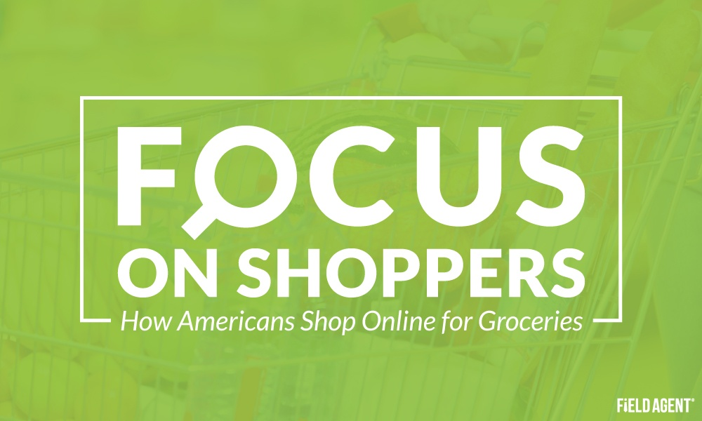 Focus on Shoppers: How Americans Shop for Groceries Online
