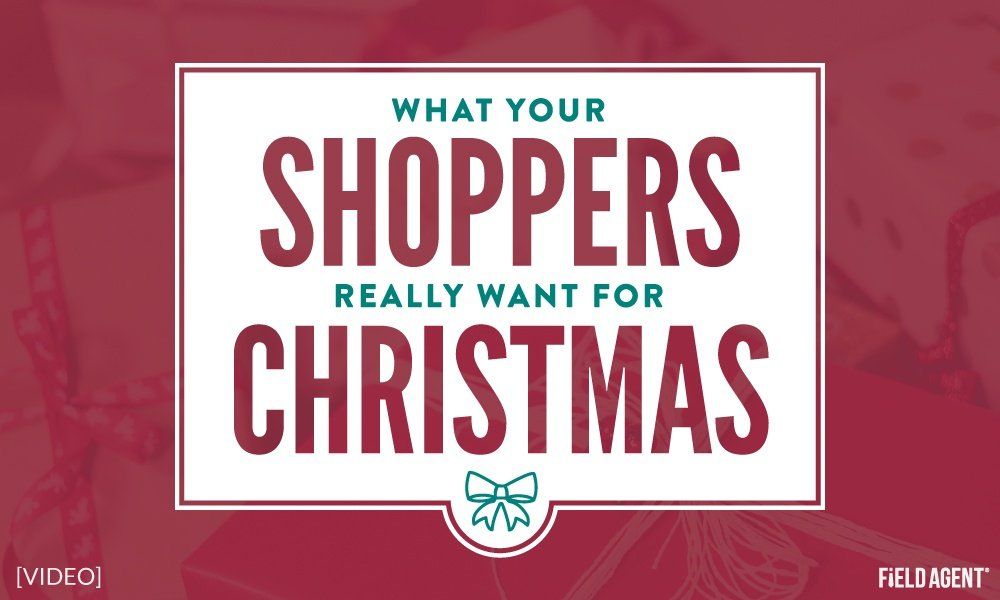 What Your Shoppers REALLY Want for Christmas 2018 [New Video]