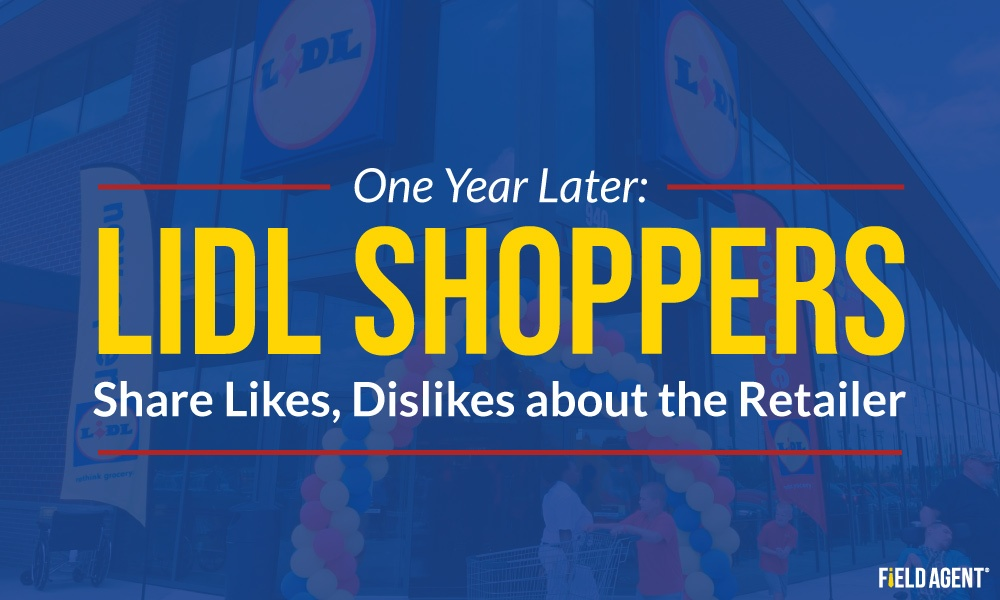 One Year Later: Lidl Shoppers Share Likes, Dislikes about the Retailer