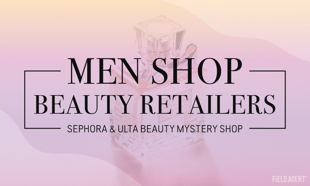 Out of Place? Men Mystery Shop Beauty Retailers Sephora & Ulta