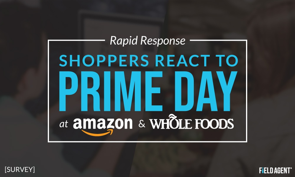 Rapid Response: Shoppers React to Prime Day at Amazon, Whole Foods