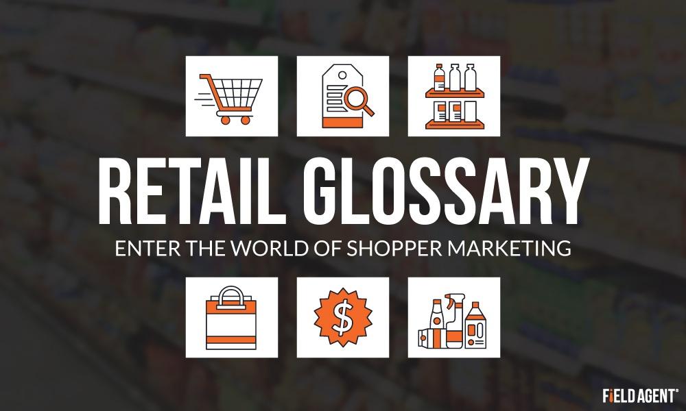 Visual Retail Glossary: Enter the World of Shopper Marketing
