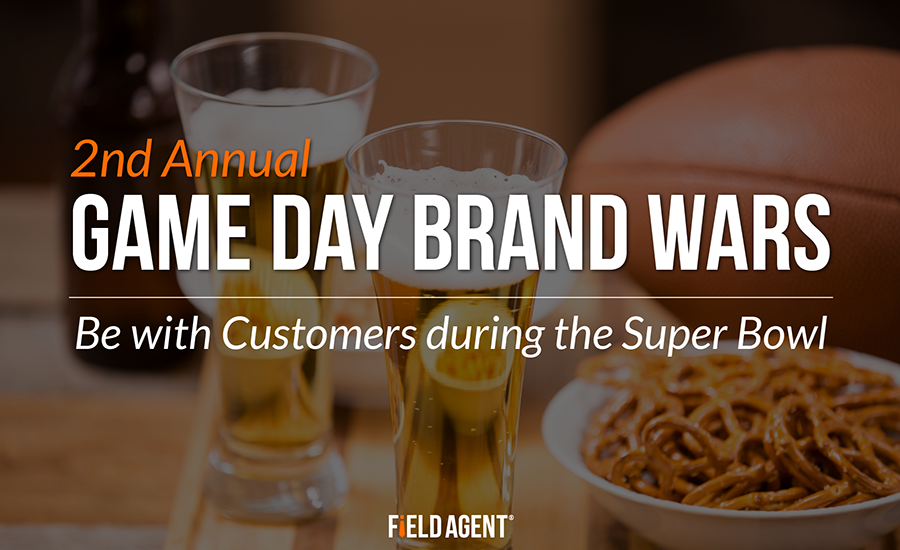 Super Bowl Brand Wars: Be with Customers during the Big Game
