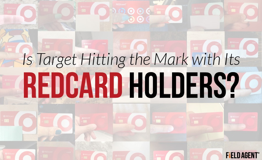 Is Target Hitting the Mark with Its REDcard Holders? [517 Surveyed]