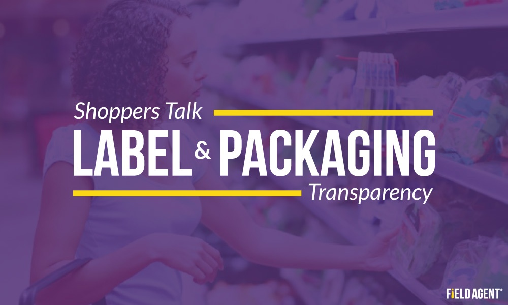 Shoppers Talk Labels, Packaging Info