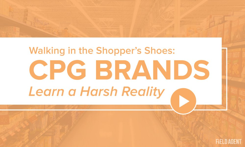 Walking in the Shopper's Shoes: CPG Brands Learn a Harsh Reality