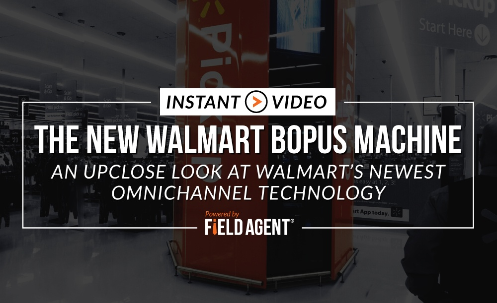 Instant Video: The New Walmart BOPUS Machine