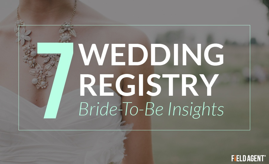 7 Wedding Registry Bride-to-be Insights