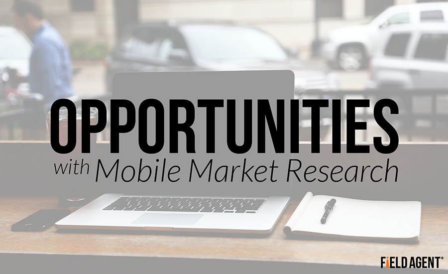 Opportunities with Mobile Market Research