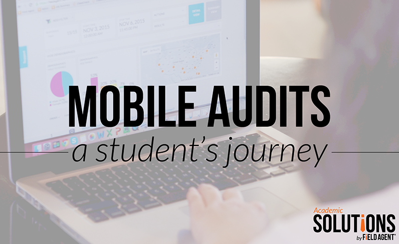 Mobile Audits, a student's journey