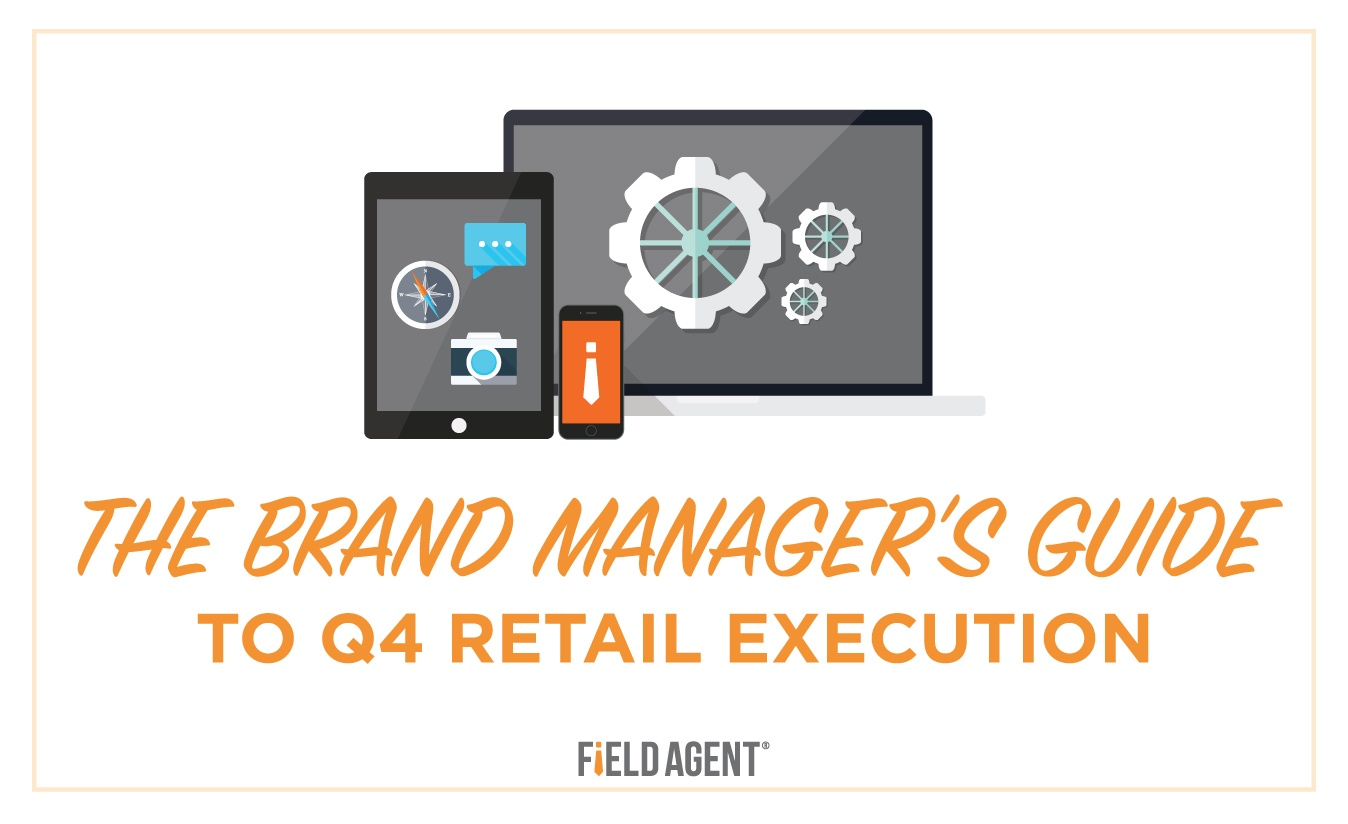 The Brand's Manager's Guide To Q4 Retail Execution