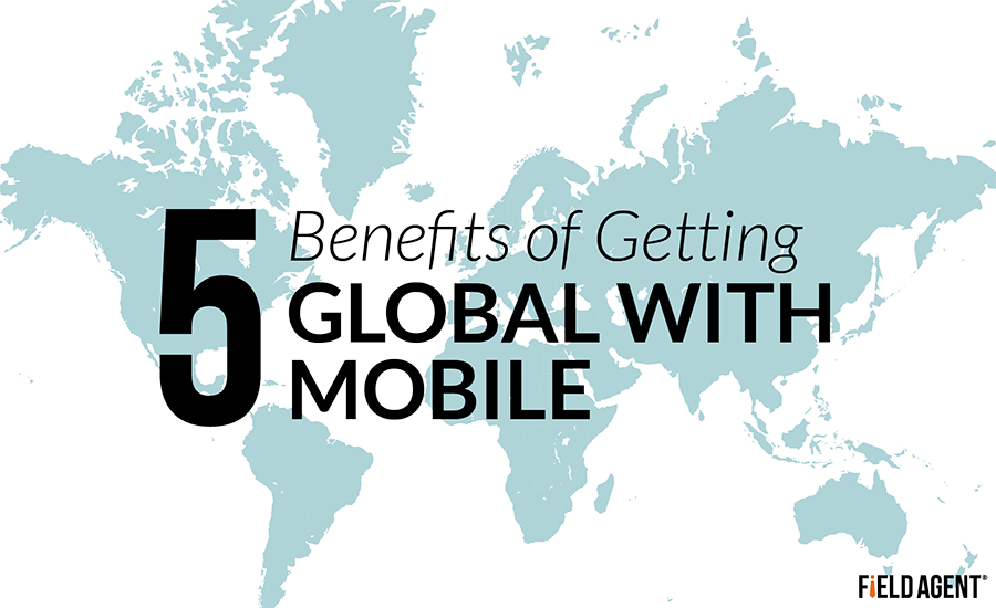 5 Benefits of Getting Global With Mobile