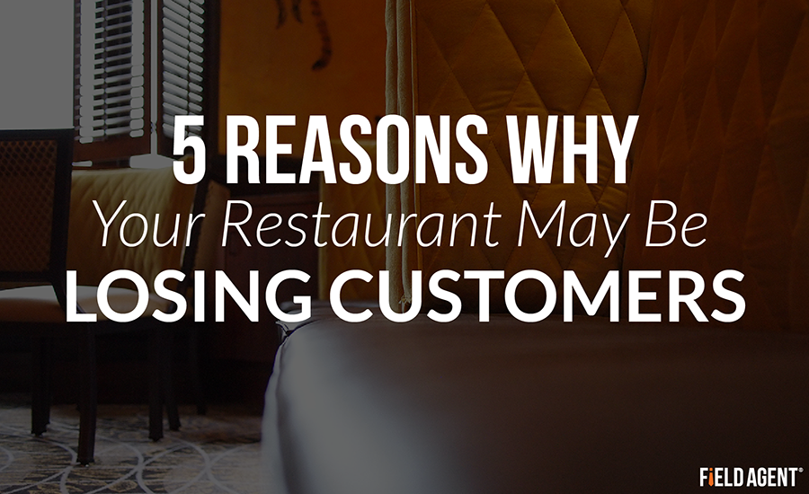 5 Reasons Why Your Restaurant May Be Losing Customers