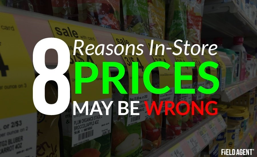 8 Reasons In-Store Prices May Be Wrong