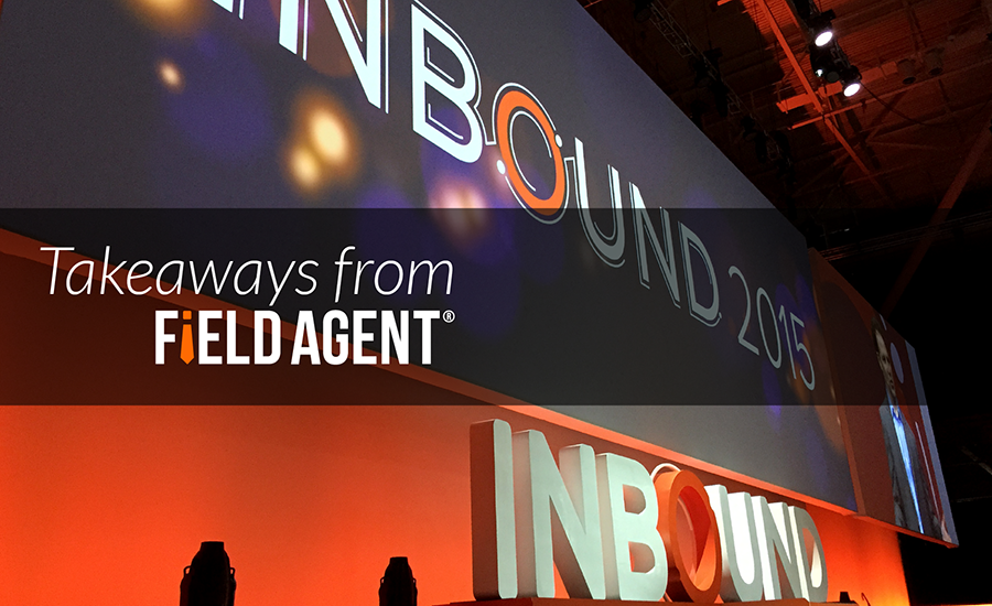 Inboudn 2015 - Takeaways from Field Agent