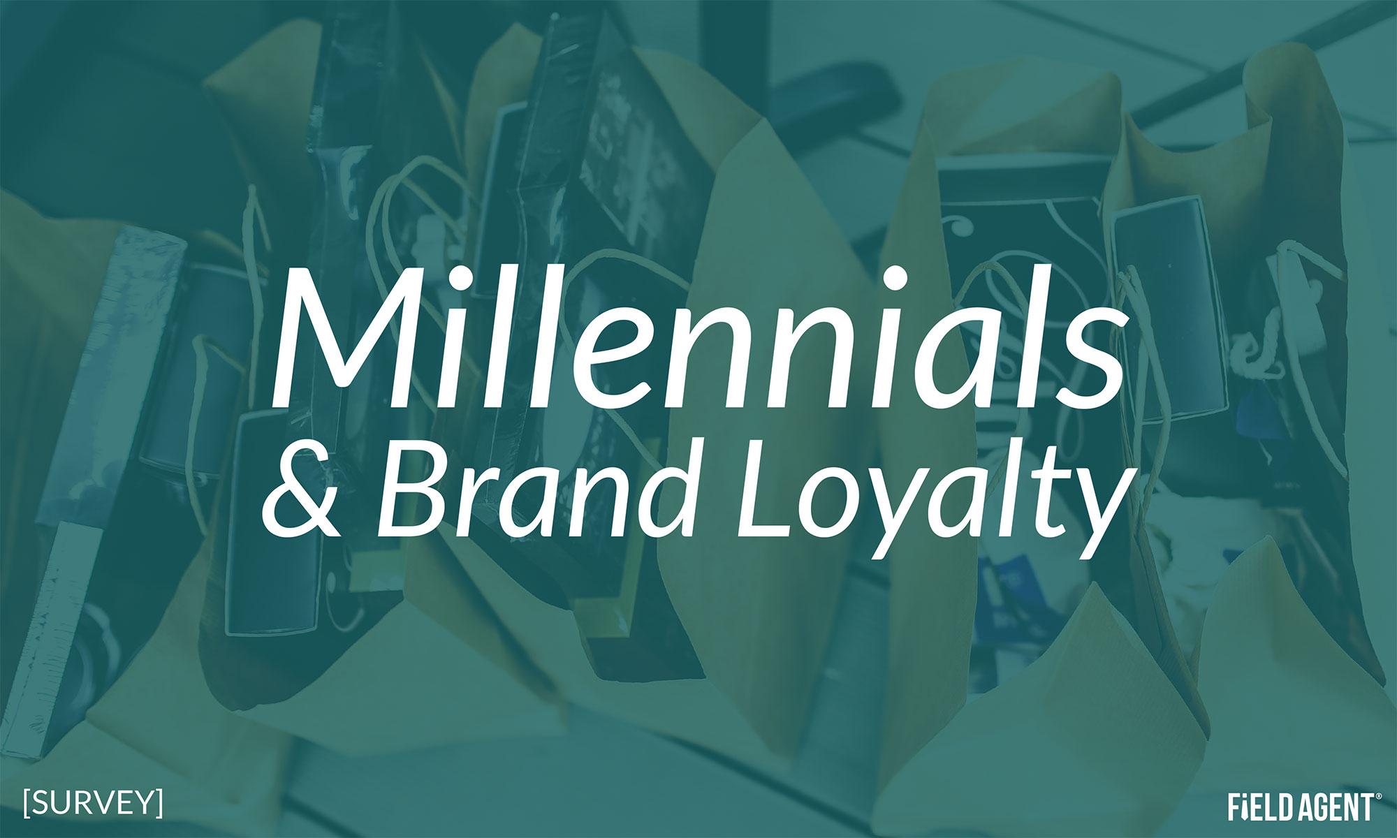 Millennials and Brand Loyalty: A Survey